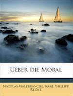 Ueber Die Moral af Nicolas Malebranche, Karl Phillipp Reidel