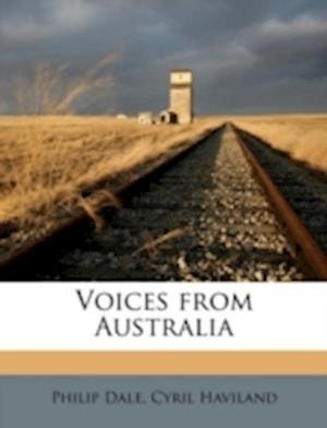 Voices from Australia af Philip Dale, Cyril Haviland