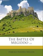The Battle of Megiddo ... af Harold Hayden Nelson