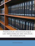 Pedagogie Sociologique af Georges Rouma