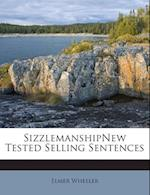 Sizzlemanshipnew Tested Selling Sentences af Elmer Wheeler