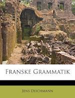 Franske Grammatik af Jens Deichmann