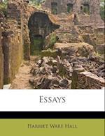 Essays af Harriet Ware Hall