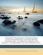 Congres Periodique International D'Ophthalmologie af F. LIX Giraud-Teulon, Felix Giraud-Teulon, Evariste Warlomont