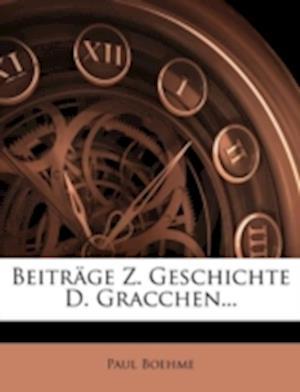 Beitr GE Z. Geschichte D. Gracchen... af Paul Boehme