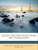 Lieder Fur Eine Singstimme Mit Pianoforte af Alexander Zemlinsky, Werfel Collection