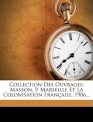 Collection Des Ouvrages af G. Darboux, Louis Laurent, Edouard Heckel
