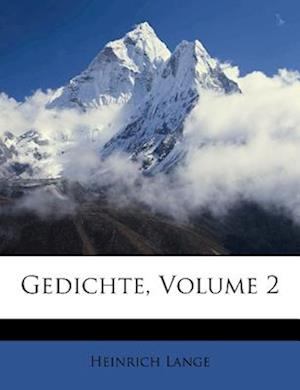 Gedichte, Volume 2 af Heinrich Lange