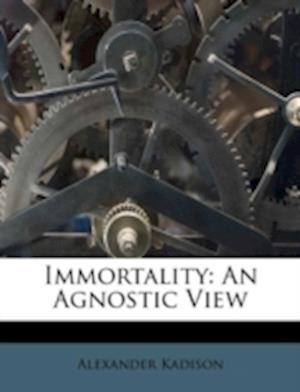 Immortality af Alexander Kadison