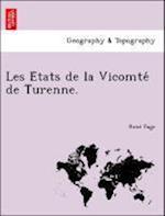Les E Tats de La Vicomte de Turenne. af Rene Fage