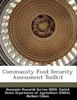 Community Food Security Assessment Toolkit af Barbara Cohen, Margaret Andrews