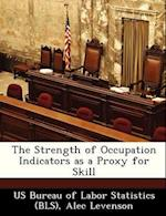 The Strength of Occupation Indicators as a Proxy for Skill af Alec Levenson