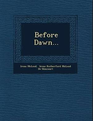 Before Dawn... af Irene Mcleod