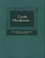 Cycle Ukrainien... af Seweryn Goszczy Ski, Bohdan Zaleski, Antoni Malczewski