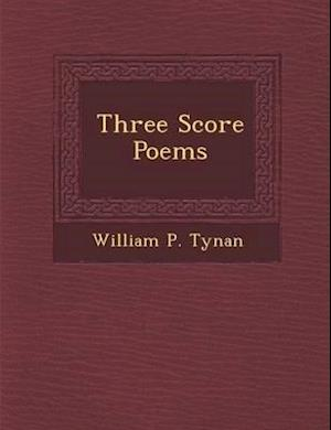 Three Score Poems af William P. Tynan