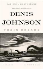 Train Dreams af Denis Johnson