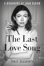 The Last Love Song af Tracy Daugherty