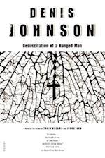 The Resuscitation of a Hanged Man af Denis Johnson
