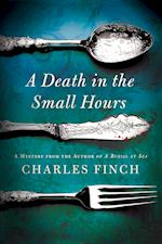 A Death in the Small Hours af Charles Finch