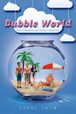 Bubble World af Carol Snow