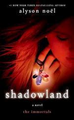 Shadowland (Immortals Alyson Noel)