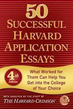 50 Successful Harvard Application Essays af Harvard Crimson