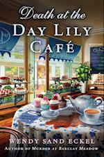 Death at the Day Lily Cafe (Rosalie Hart)