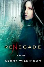 Renegade (The Silver Blackthorn Trilogy)