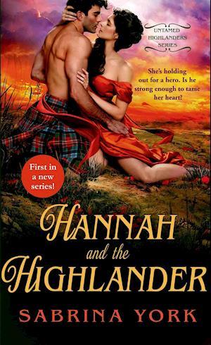 Hannah and the Highlander af Sabrina York