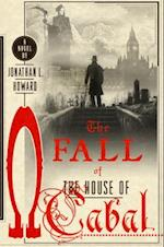 The Fall of the House of Cabal (Johannes Cabal)