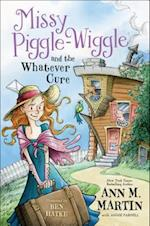 Missy Piggle-Wiggle and the Whatever Cure (Missy Piggle wiggle)