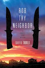 Rob Thy Neighbor (Charlie Henry Mysteries)