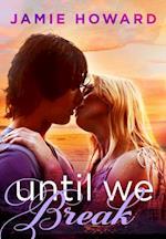 Until We Break af Jamie Howard