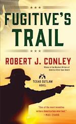 Fugitive's Trail (Texas Outlaws)