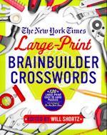 The New York Times Large-Print Brainbuilder Crosswords