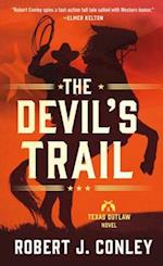 The Devil's Trail (Texas Outlaws)