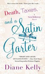 Death, Taxes, and a Satin Garter (Tara Holloway)