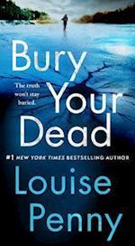 Bury Your Dead (Chief Inspector Gamache Novel)