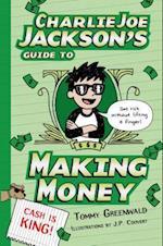 Charlie Joe Jackson's Guide to Making Money (Charlie Joe Jackson, nr. 4)
