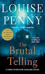 The Brutal Telling (Chief Inspector Gamache Novel)