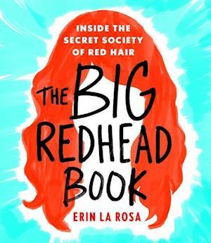 Bog, hardback The Big Redhead Book af Erin La Rosa
