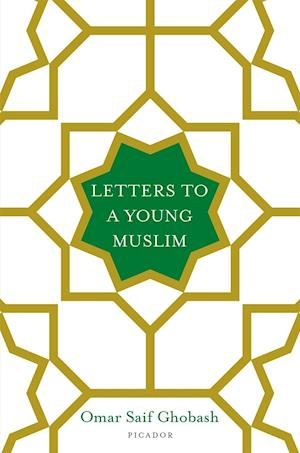 Letters to a Young Muslim af Omar Saif Ghobash