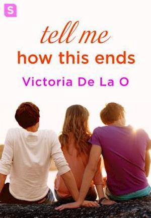 Tell Me How This Ends af Victoria De La O