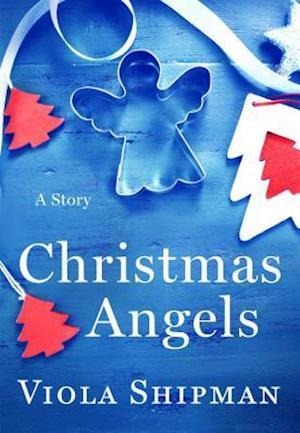 Christmas Angels af Viola Shipman