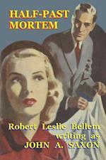 Half-Past Mortem af Robert Leslie Bellem