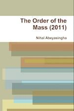 The Order of the Mass (2011) af Nihal Abeyasingha