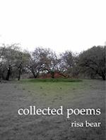 Collected Poems af Risa Bear