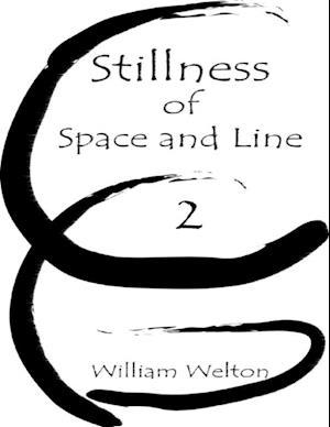 Stillness of Space and Line 2 af William Welton