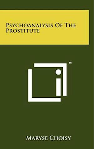 Psychoanalysis of the Prostitute af Maryse Choisy