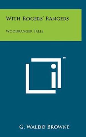 With Rogers' Rangers af G. Waldo Browne